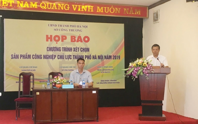 Công bố Chương trình xét chọn Sản phẩm Công nghiệp chủ lực Thành phố Hà Nội năm 2019