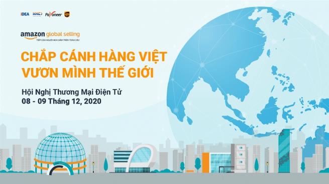 """Hội nghị Thương mại điện tử 2020: """"Chắp cánh hàng Việt vươn mình thế giới"""""""