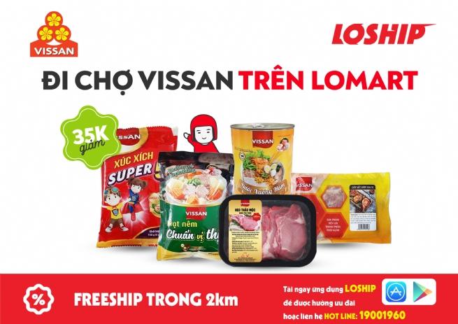 Vissan chính thức khai trương chuỗi cửa hàng trên dịch vụ đi chợ hộ Lomart thuộc ứng dụng Loship