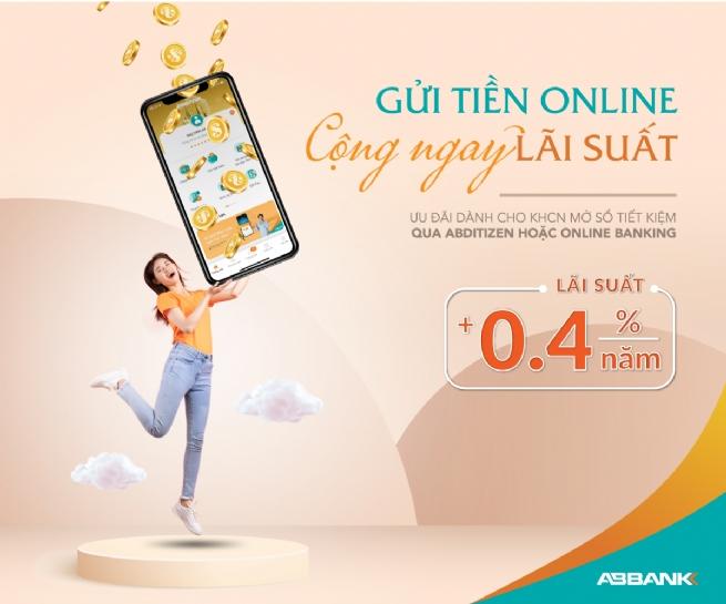 Hưởng thêm lãi suất khi gửi tiết kiệm online tại ABBANK